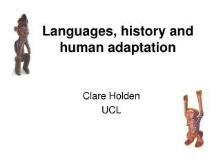 Languages, history and human adaptation