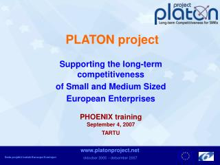 PLATON project Supporting the long-term competitiveness  of Small and Medium Sized