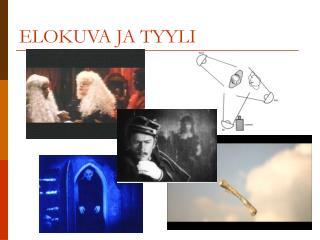 ELOKUVA JA TYYLI