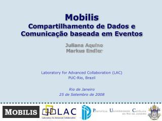 Mobilis Compartilhamento de Dados e Comunicação baseada em Eventos