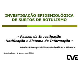 Divis�o de Doen�as de Transmiss�o H�drica e Alimentar Atualizado em Novembro de 2006