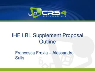 IHE LBL Supplement Proposal Outline