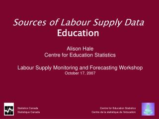 Sources of Labour Supply Data Education