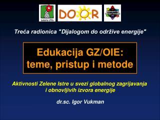 """Treća radionica """" D ijalogom do održive energije"""""""