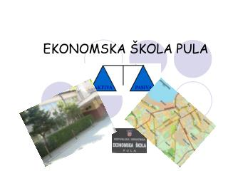 EKONOMSKA �KOLA PULA
