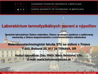 Laborat órium termofyzikálnych meraní a výpočtov