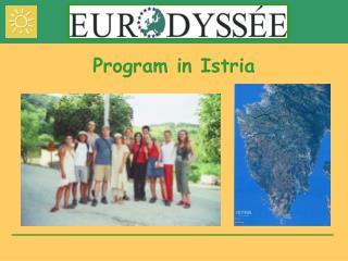 Program in Istria