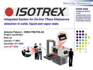 Integrated System for On-line TRace EXplosives detection in solid, liquid and vapor state