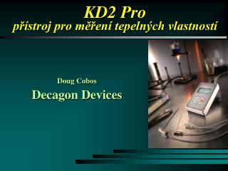 KD2 Pro přístroj pro měření tepelných vlastností