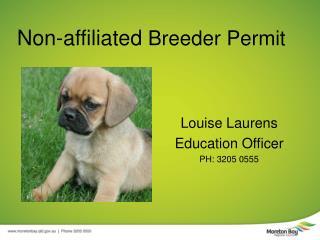 Non-affiliated  Breeder Permit