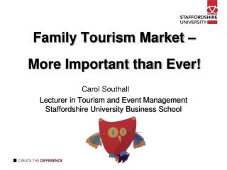 Family Tourism Market – More Important than Ever!