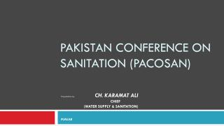 Pakistan Conference on sanitation ( pacosan )