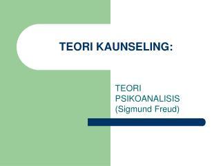 TEORI KAUNSELING: