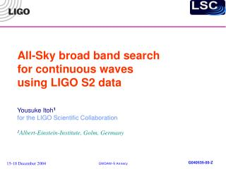 All-Sky broad band search for continuous waves using LIGO S2 data