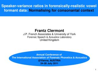 Speaker-variance ratios in forensically-realistic vowel  formant data: Normalising for consonantal context