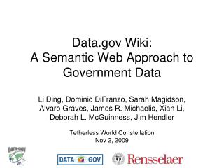 Data Wiki:  A Semantic Web Approach to Government Data
