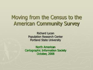 Moving from the Census to the American Community Survey