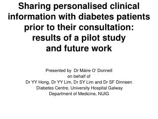 Sharing personalised clinical information with diabetes patients prior to their consultation:  results of a pilot study