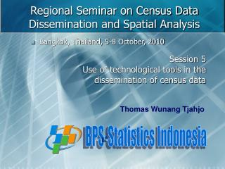 Regional Seminar on Census Data Dissemination and Spatial Analysis