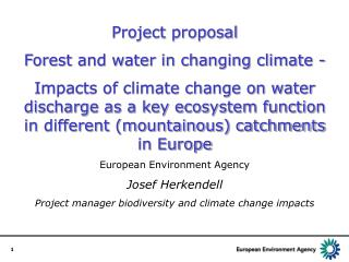 Project proposal Forest and water in changing climate -