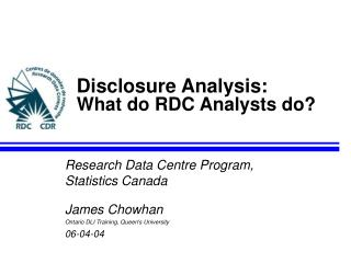 Disclosure Analysis: What do RDC Analysts do?