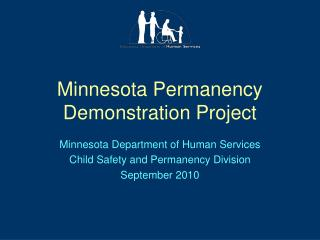 Minnesota Permanency Demonstration Project