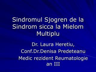 Sindromul Sjogren de la Sindrom sicca la Mielom Multiplu