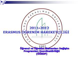 Öğrenci ve Öğretim Elemanları Değişim Programları Koordinatörlüğü (ÖÖEDP)