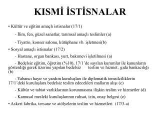 KISMİ İSTİSNALAR