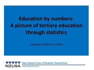 Education by numbers: A picture of tertiary education through statistics January Conference 2010