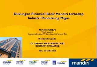 Dukungan Finansial Bank Mandiri terhadap Industri Penerbangan dan Investasi Alat Berat