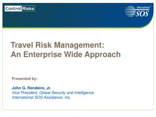 Travel Risk Management: An Enterprise Wide Approach