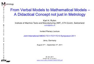 From Verbal Models to Mathematical Models � A Didactical Concept not just in Metrology