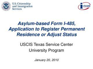 Asylum-based Form I-485, Application to Register Permanent Residence or Adjust Status