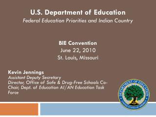 U.S. Department of Education Federal Education Priorities and Indian Country