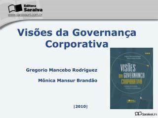 Gregorio Mancebo Rodriguez Mônica Mansur Brandão