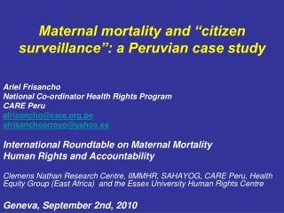 Maternal mortality and �citizen surveillance�: a Peruvian case study