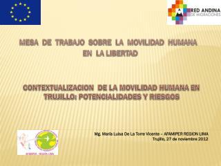 CONTEXTUALIZACION  DE LA MOVILIDAD HUMANA EN TRUJILLO: POTENCIALIDADES Y RIESGOS