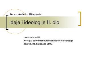 Ideje i ideologije II. dio