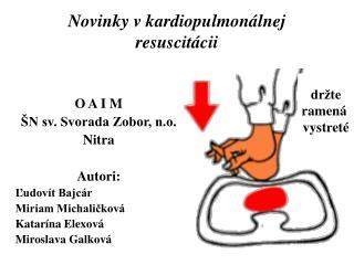 Novinky v kardiopulmonálnej resuscitácii