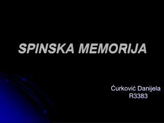 SPINSKA MEMORIJA