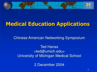 Chinese American Networking Symposium Ted Hanss <ted@umich>
