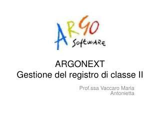 ARGONEXT Gestione del registro di classe II
