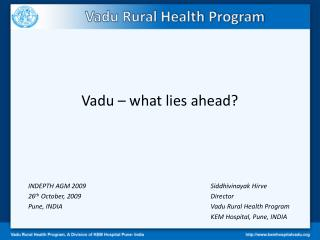 Vadu – what lies ahead?