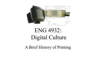 ENG 4932:  Digital Culture