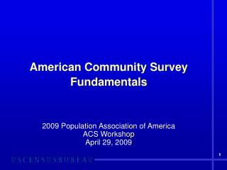 American Community Survey Fundamentals