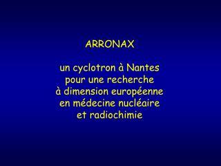 … pour la Médecine Nucléaire