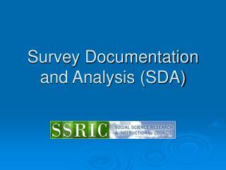 Survey Documentation and Analysis (SDA)