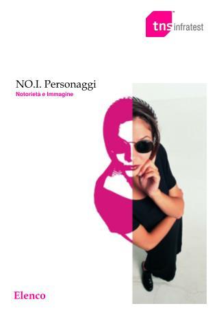 NO.I. Personaggi Notorietà e Immagine