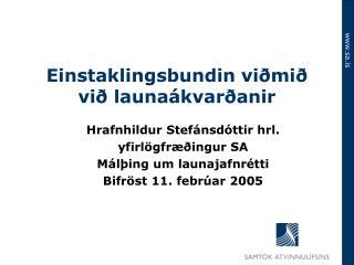 Einstaklingsbundin viðmið við launaákvarðanir